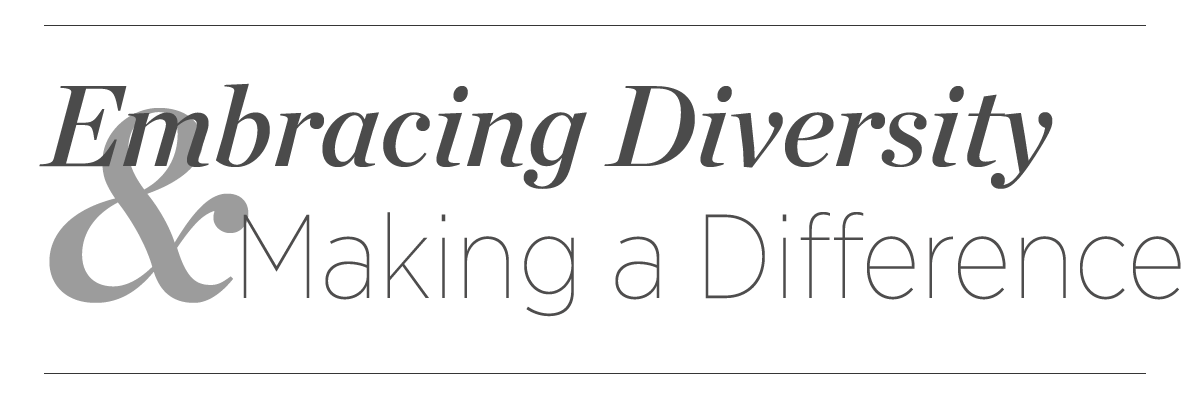 Embracing Diversity and Making a Difference