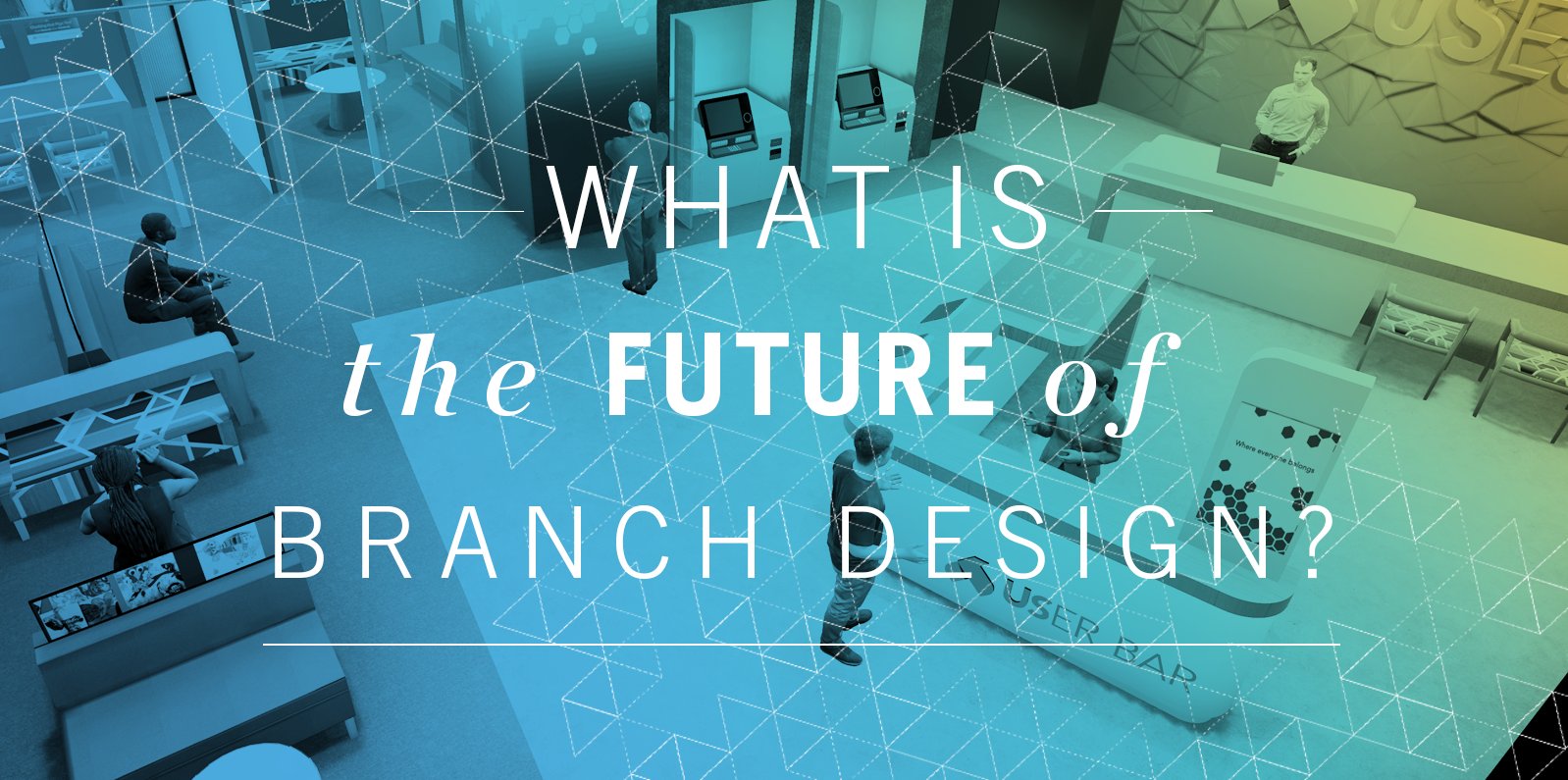 What is the future of branch design?